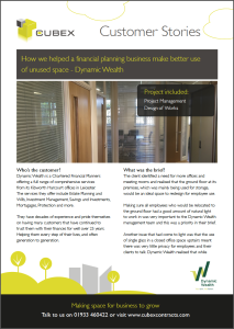Customer Story - Dynamic Wealth Refurbishment Project by Cubex Contracts